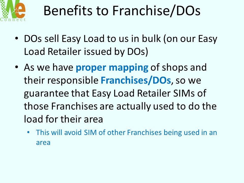 Benefits to Franchise/DOs