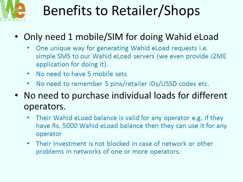 Benefits to Retailer/Shops