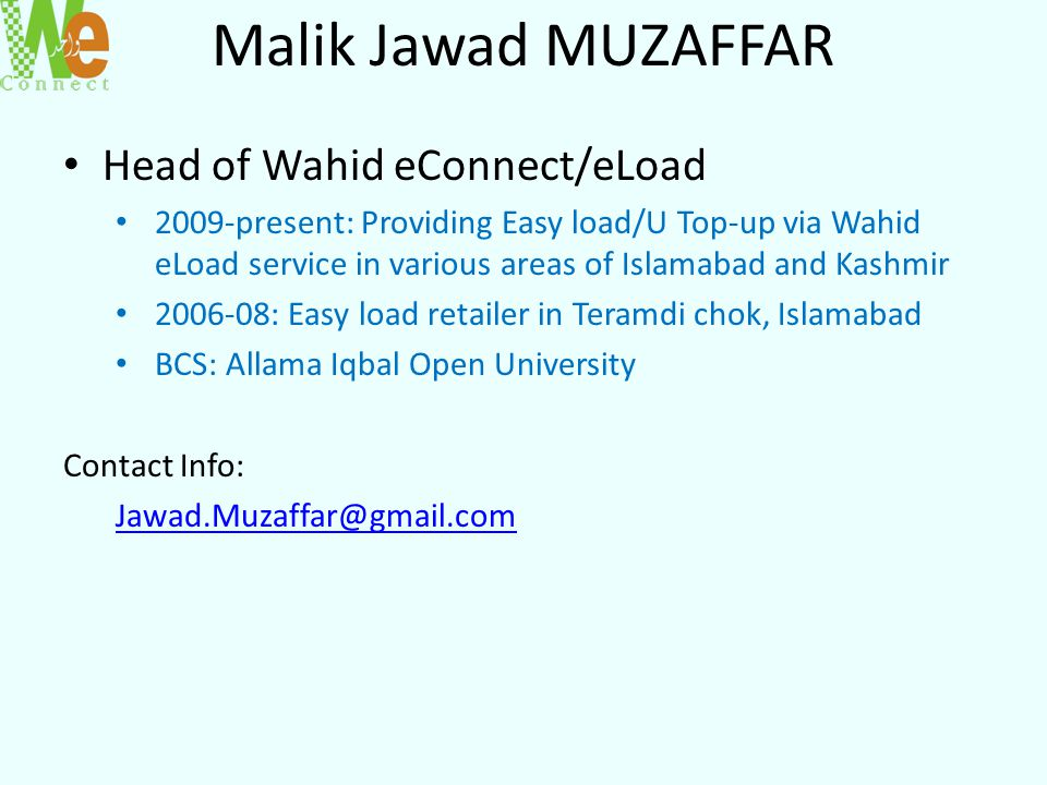 Malik Jawad MUZAFFAR Head of Wahid eConnect/eLoad