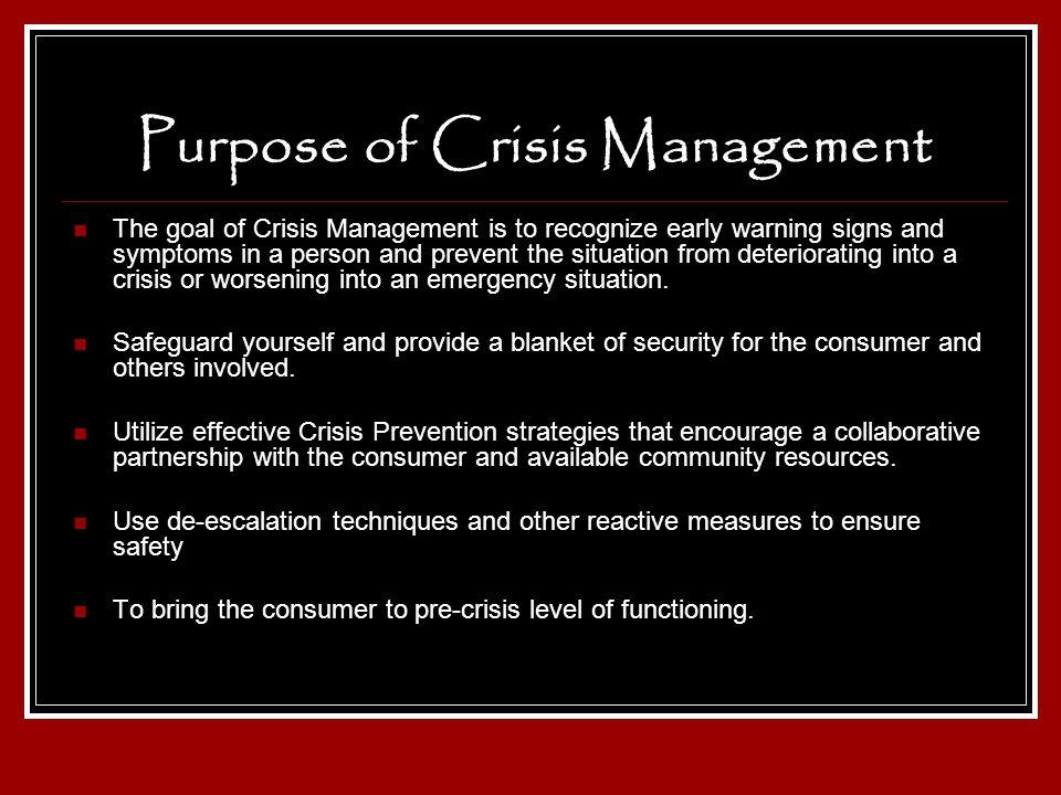 Purpose of Crisis Management