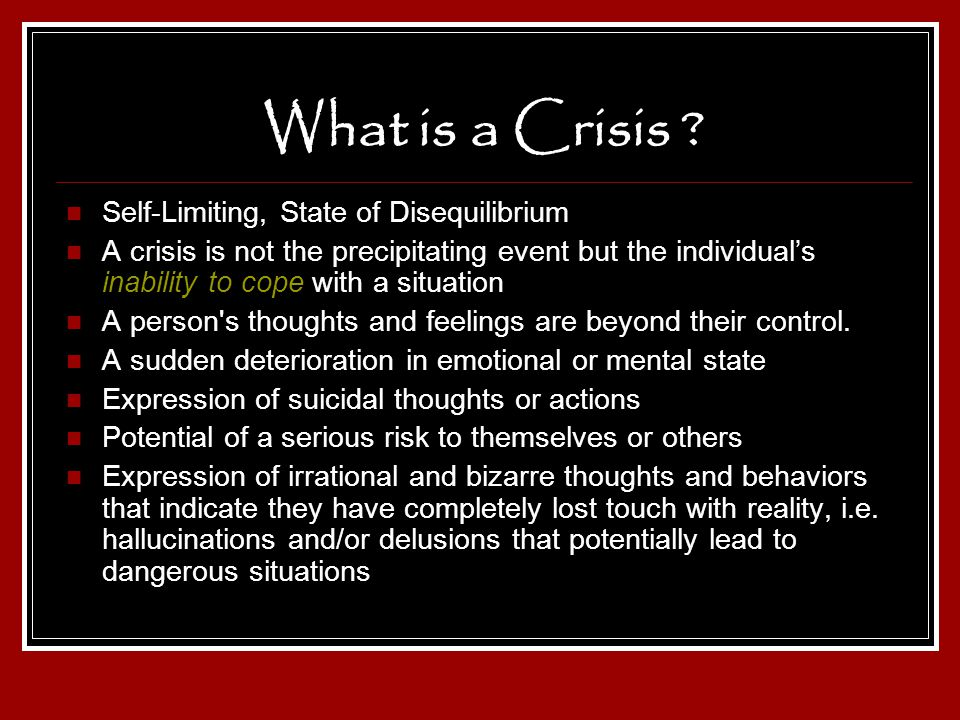 What is a Crisis Self-Limiting, State of Disequilibrium