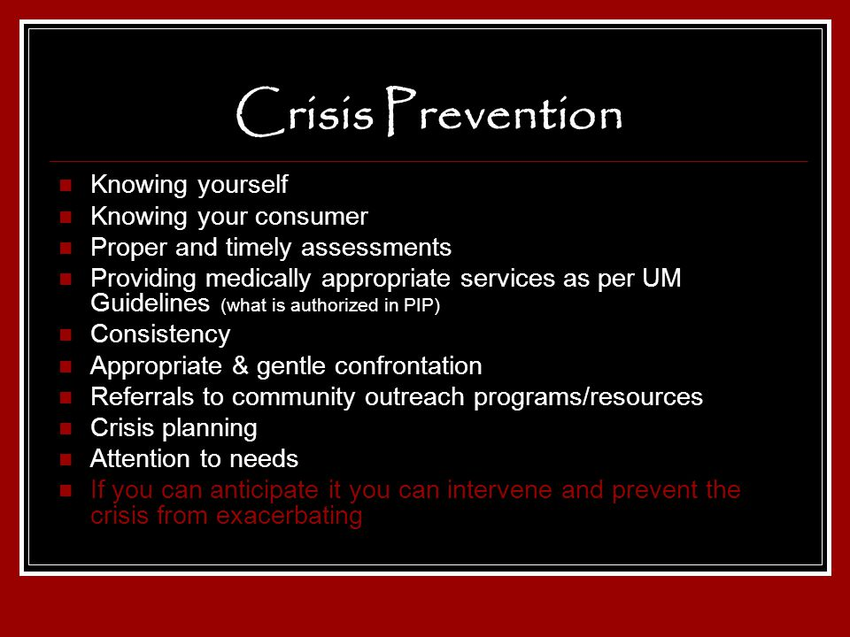 Crisis Prevention Knowing yourself Knowing your consumer