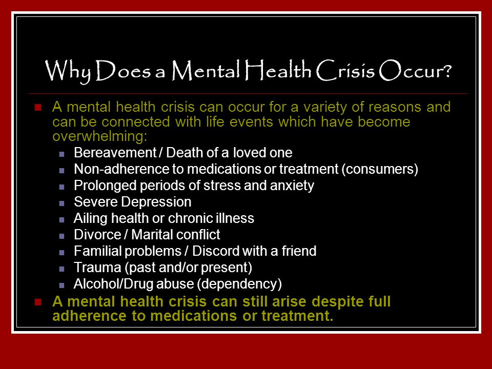 Why Does a Mental Health Crisis Occur