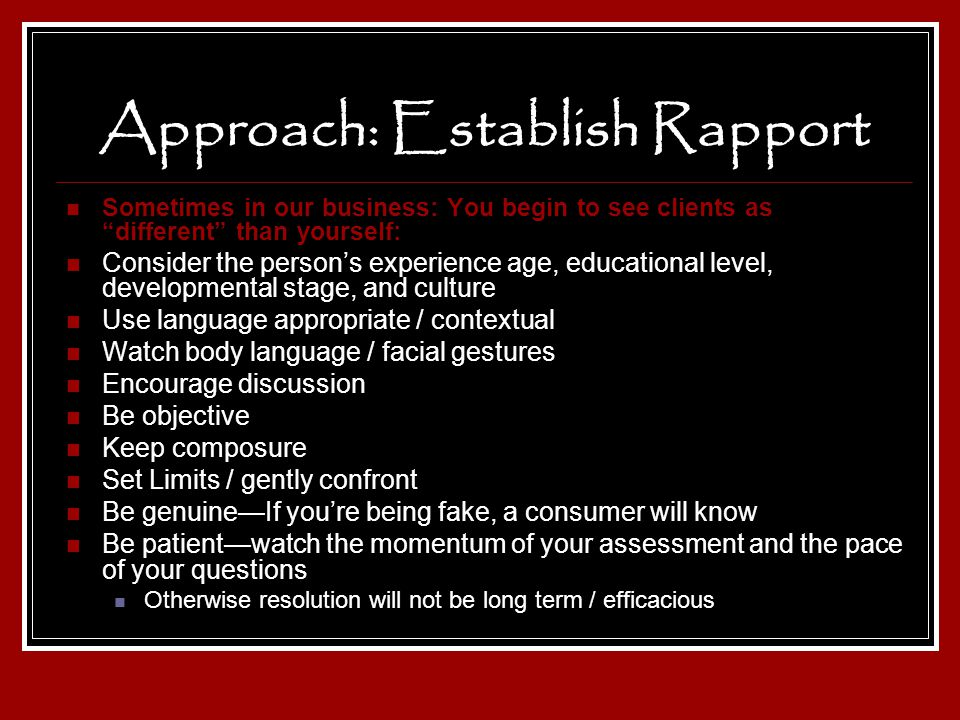 Approach: Establish Rapport