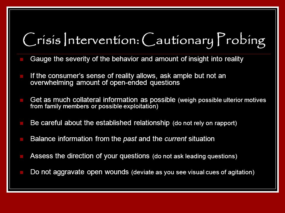 Crisis Intervention: Cautionary Probing