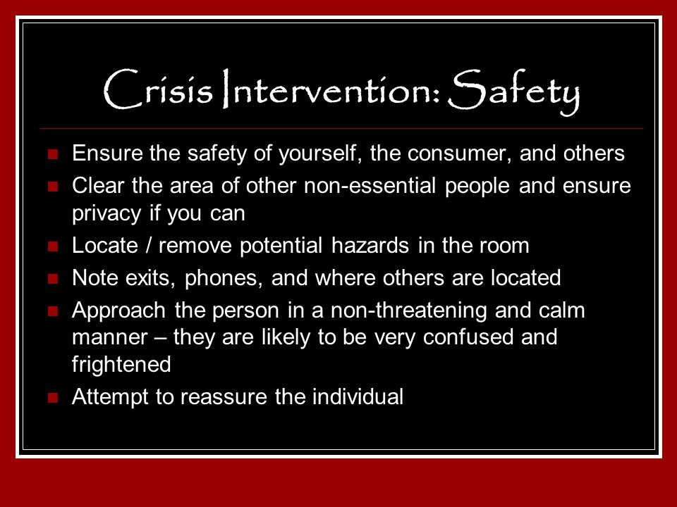 Crisis Intervention: Safety