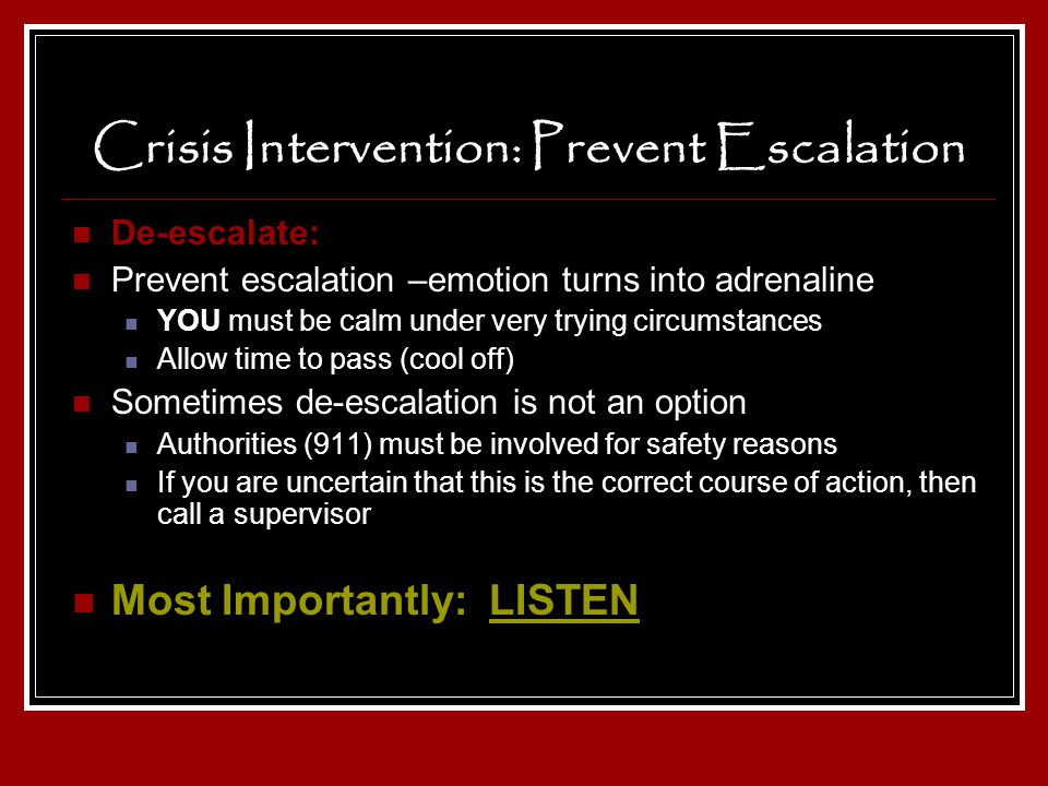 Crisis Intervention: Prevent Escalation
