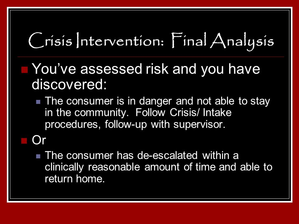 Crisis Intervention: Final Analysis