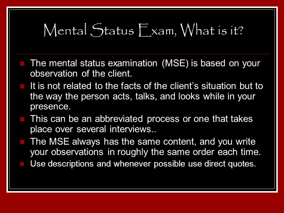 Mental Status Exam, What is it