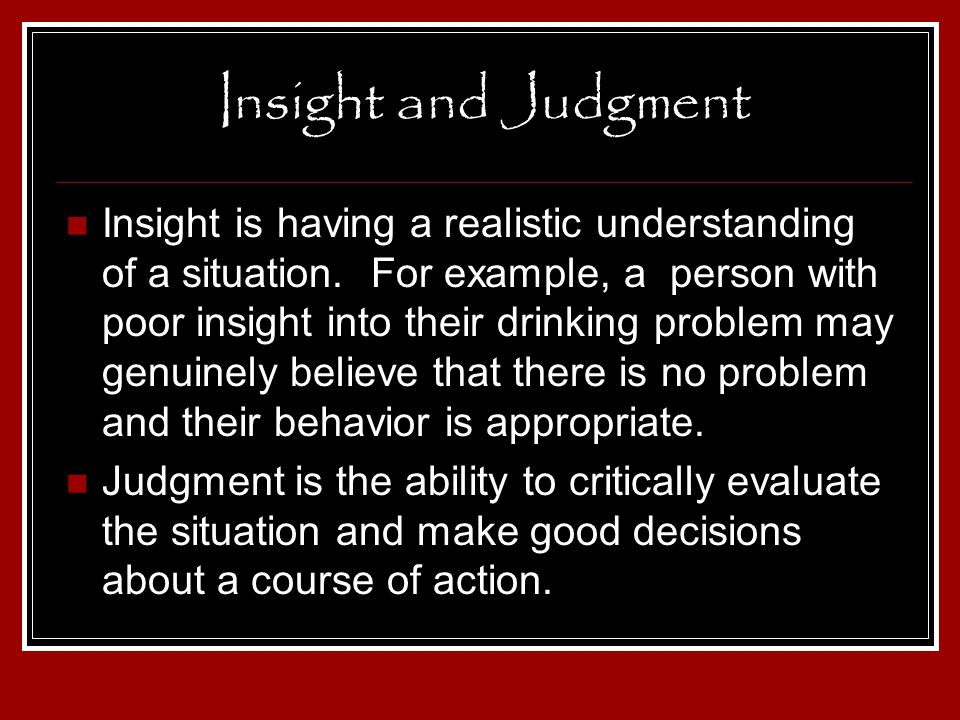 Insight and Judgment