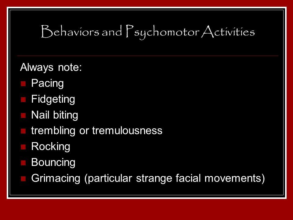 Behaviors and Psychomotor Activities