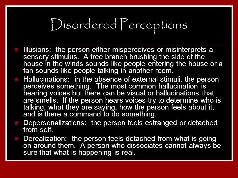 Disordered Perceptions