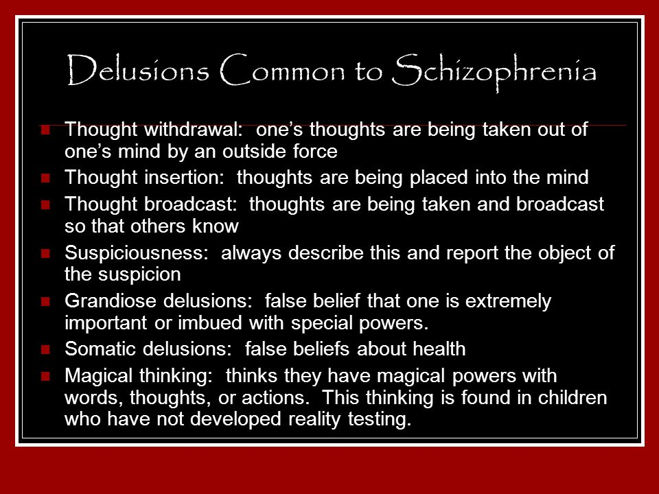 Delusions Common to Schizophrenia