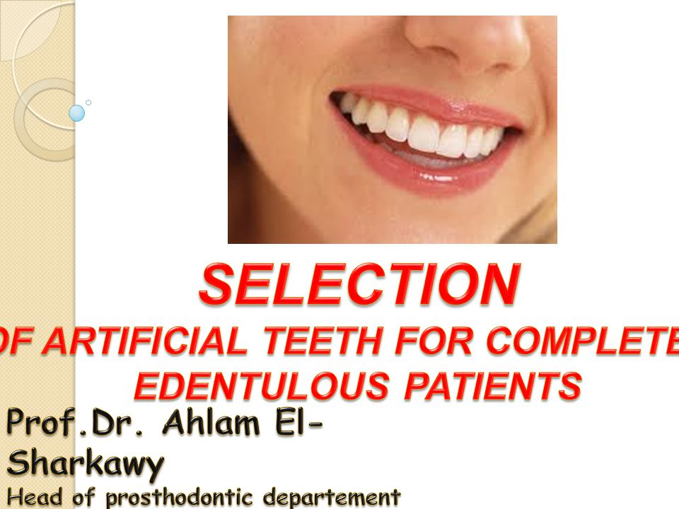 OF ARTIFICIAL TEETH FOR COMPLETELY