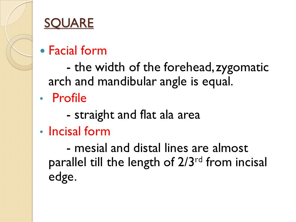 SQUARE Facial form. - the width of the forehead, zygomatic arch and mandibular angle is equal. Profile.