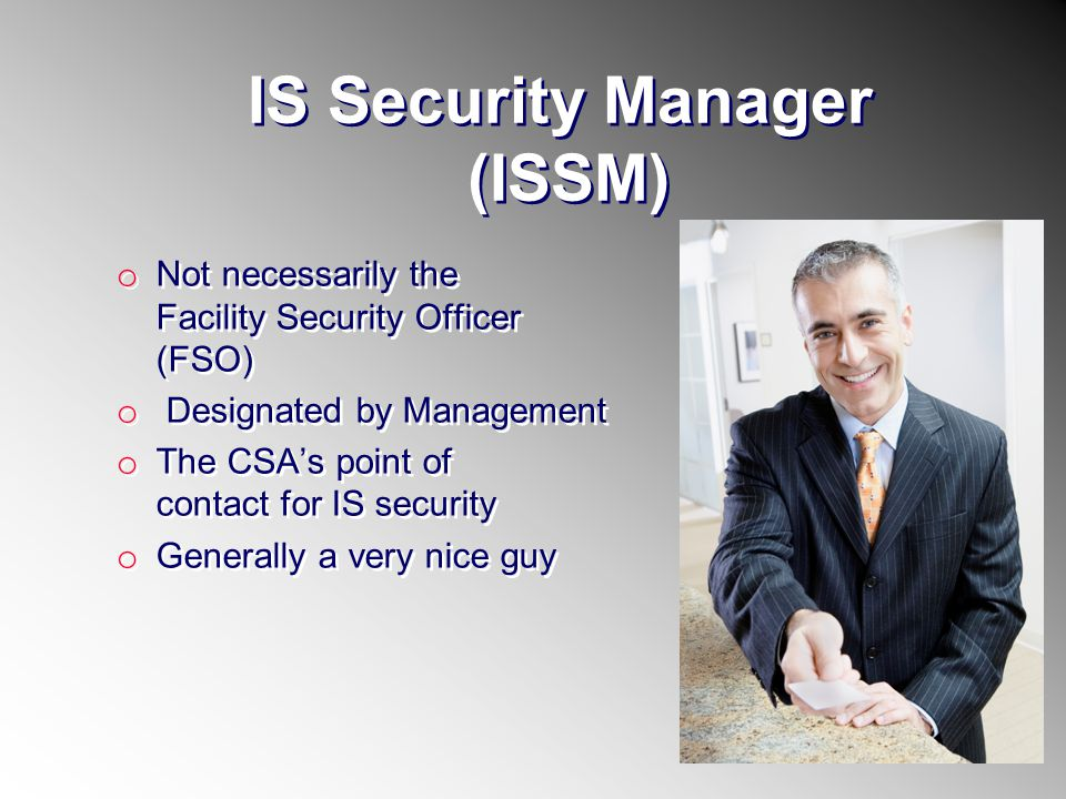 IS Security Manager (ISSM)