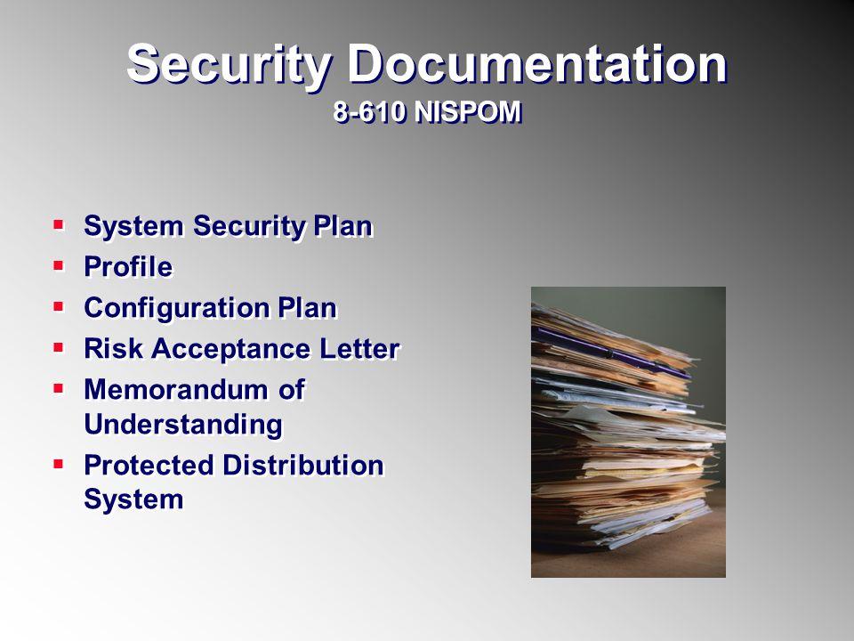 Security Documentation 8-610 NISPOM