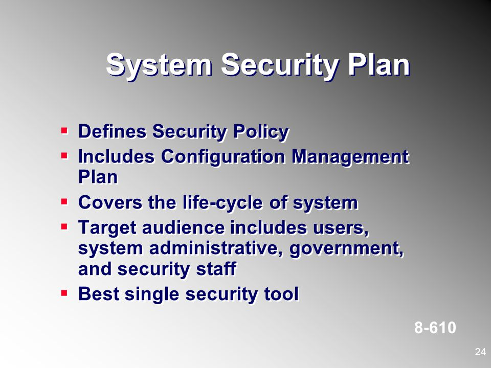 System Security Plan Defines Security Policy