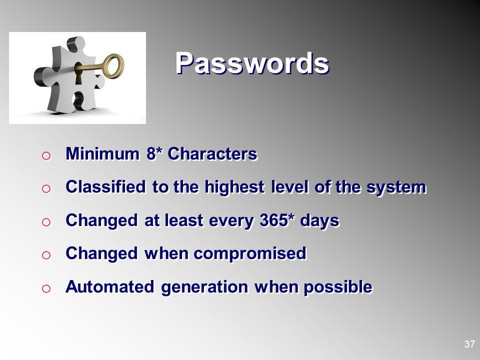 Passwords Minimum 8* Characters