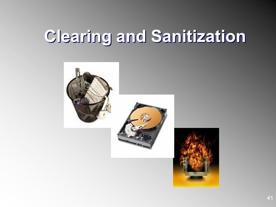 Clearing and Sanitization