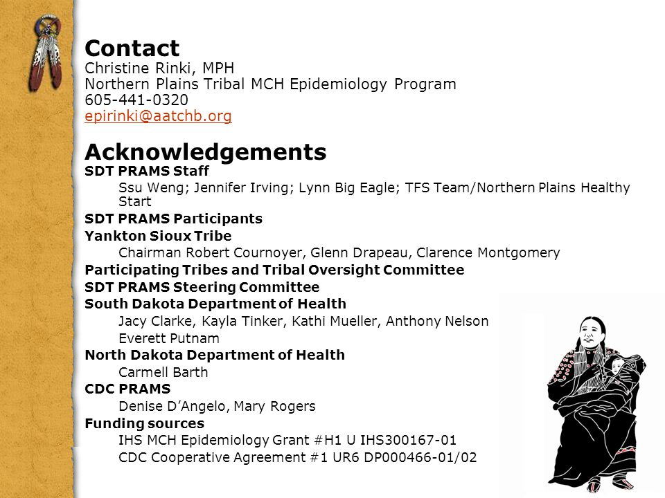 Contact Acknowledgements Christine Rinki, MPH