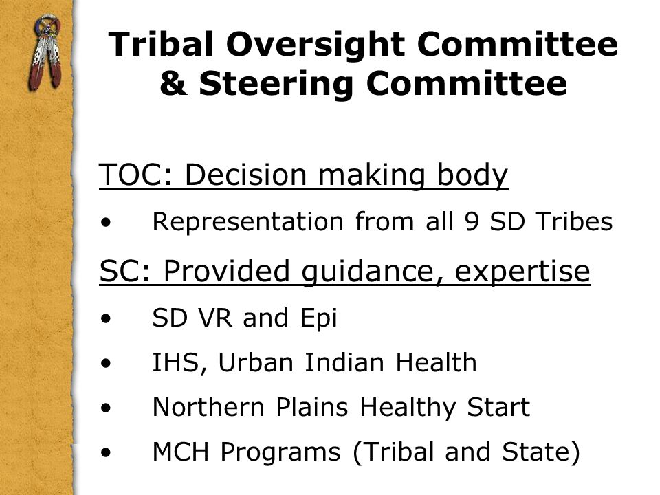 Tribal Oversight Committee & Steering Committee