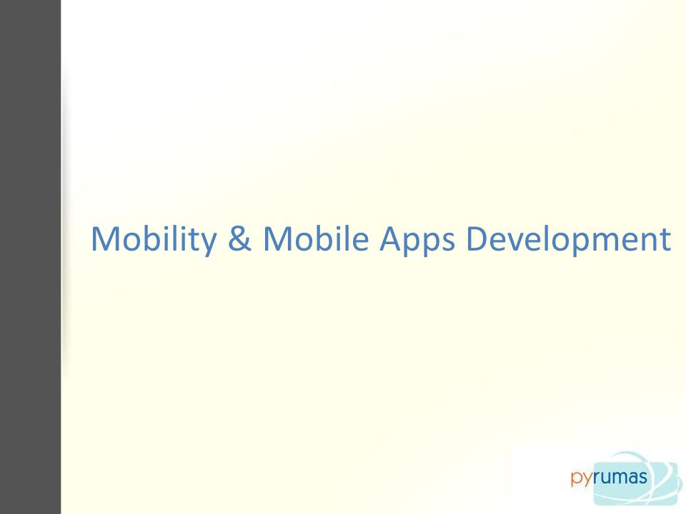 Mobility & Mobile Apps Development