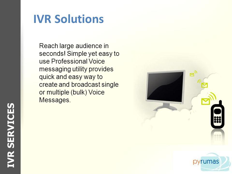 IVR Solutions IVR SERVICES