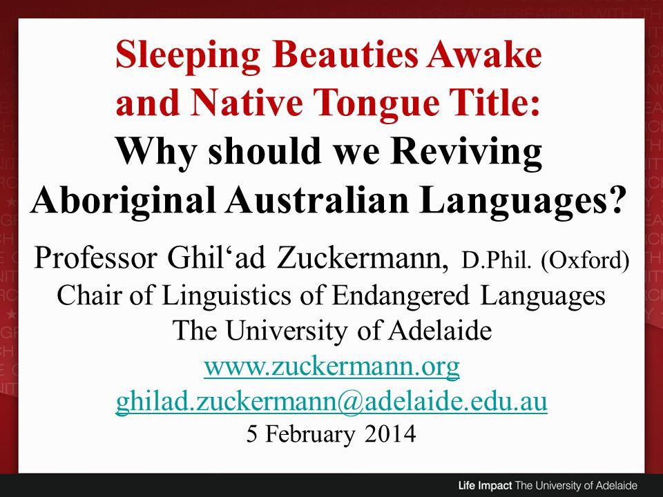 Sleeping Beauties Awake and Native Tongue Title: