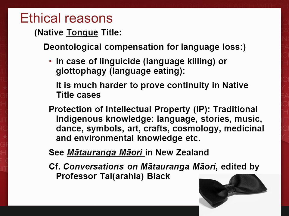 Ethical reasons (Native Tongue Title: