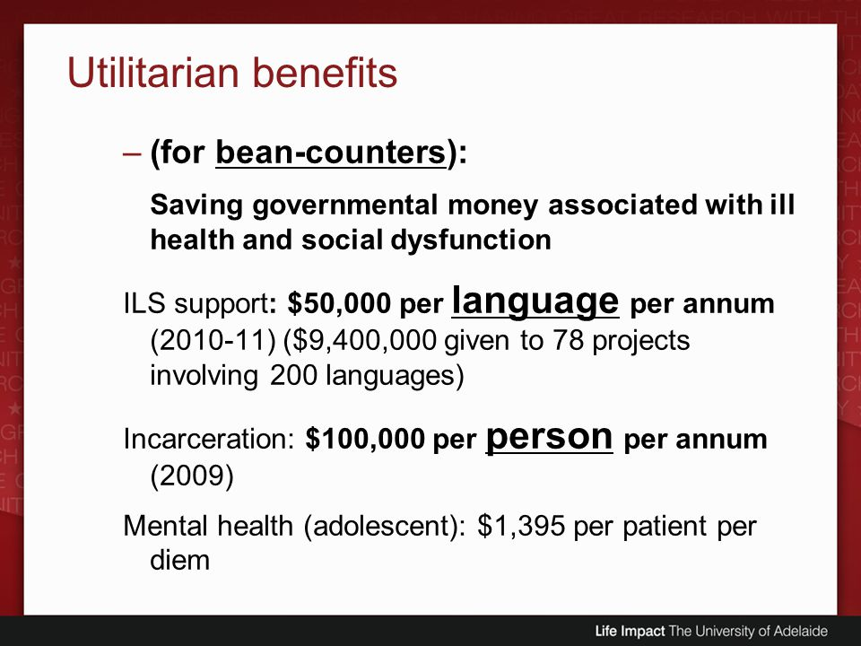 Utilitarian benefits (for bean-counters):
