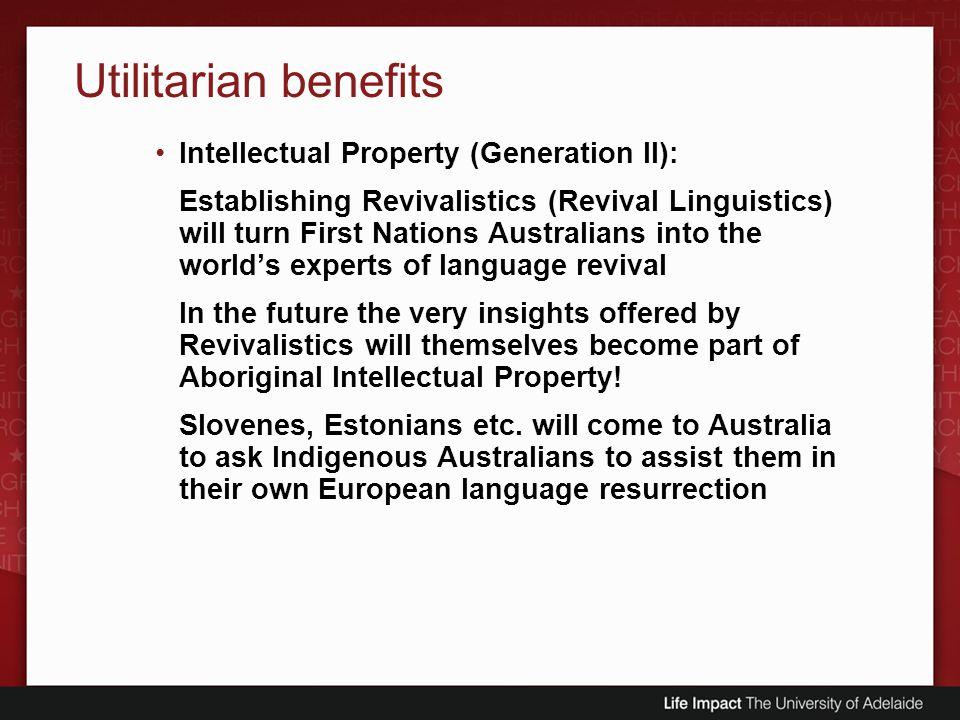 Utilitarian benefits Intellectual Property (Generation II):