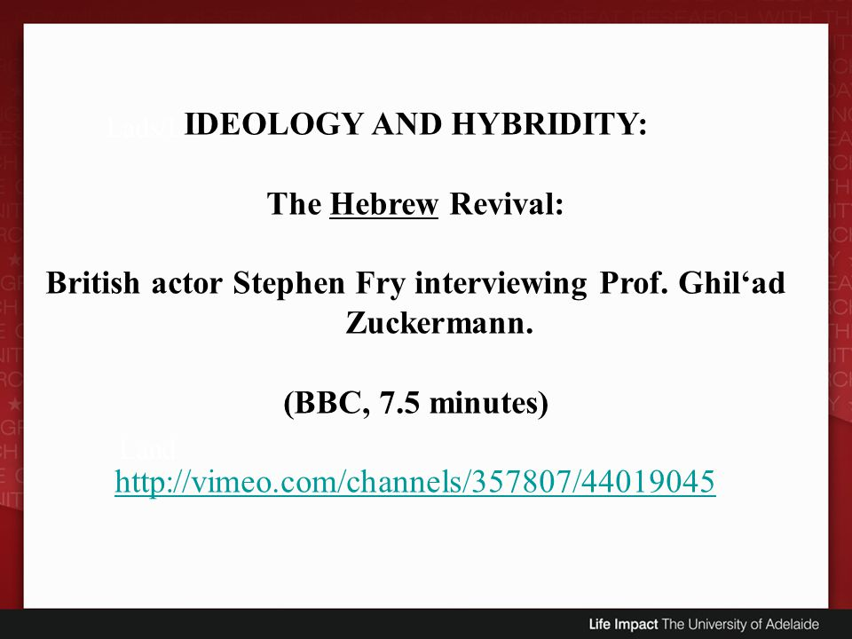 IDEOLOGY AND HYBRIDITY: The Hebrew Revival: