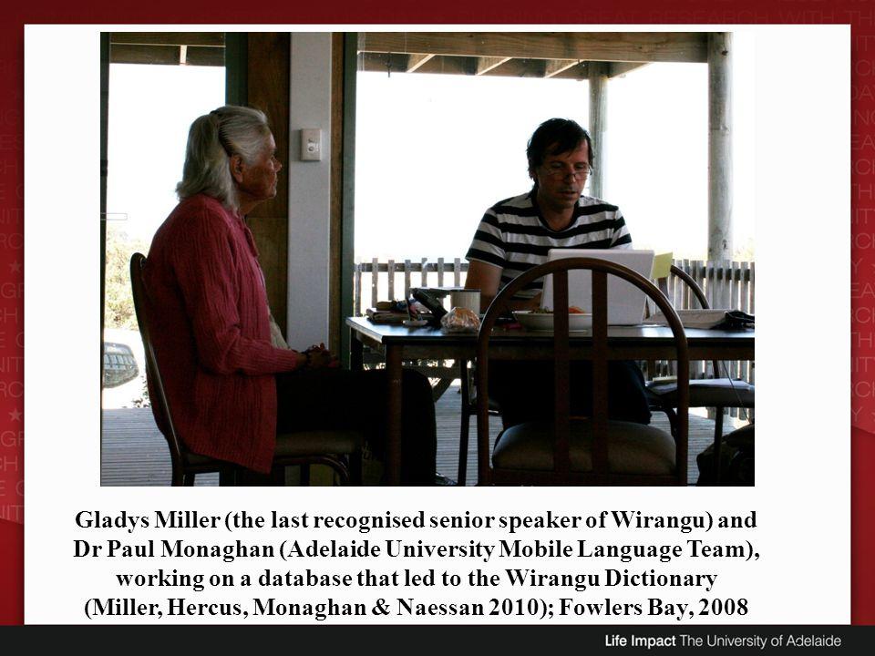 Gladys Miller (the last recognised senior speaker of Wirangu) and