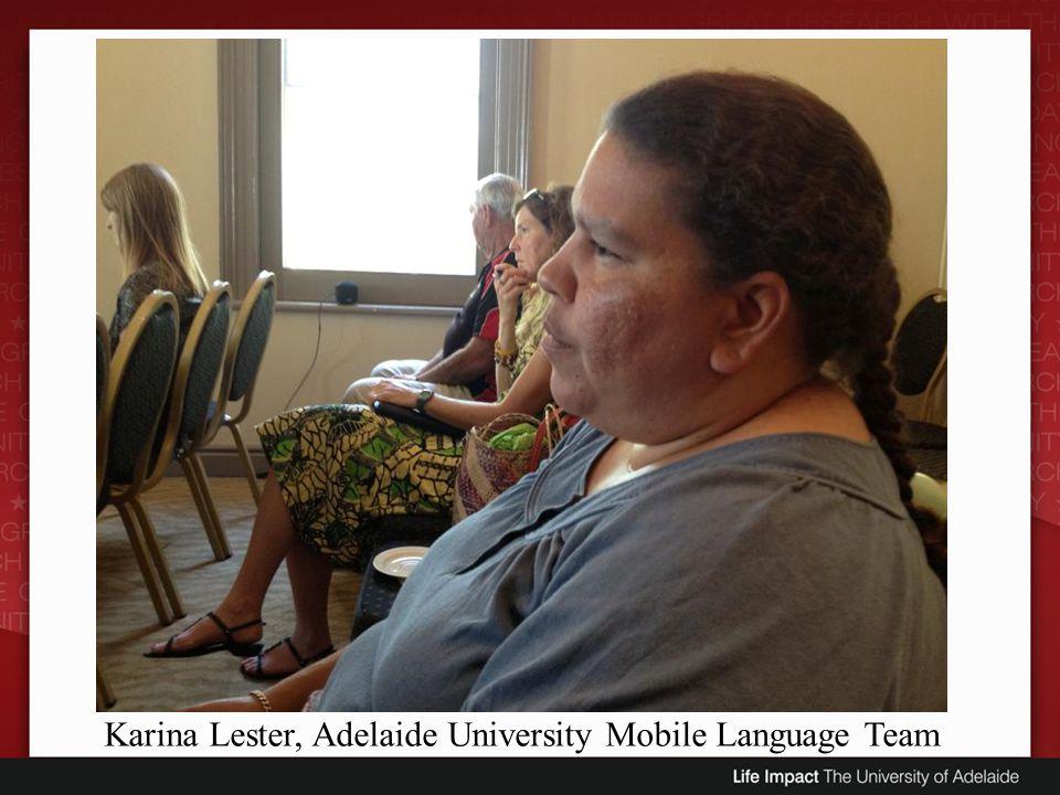 Karina Lester, Adelaide University Mobile Language Team