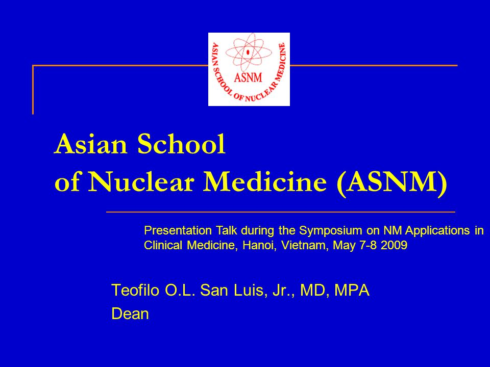 Asian School of Nuclear Medicine (ASNM)