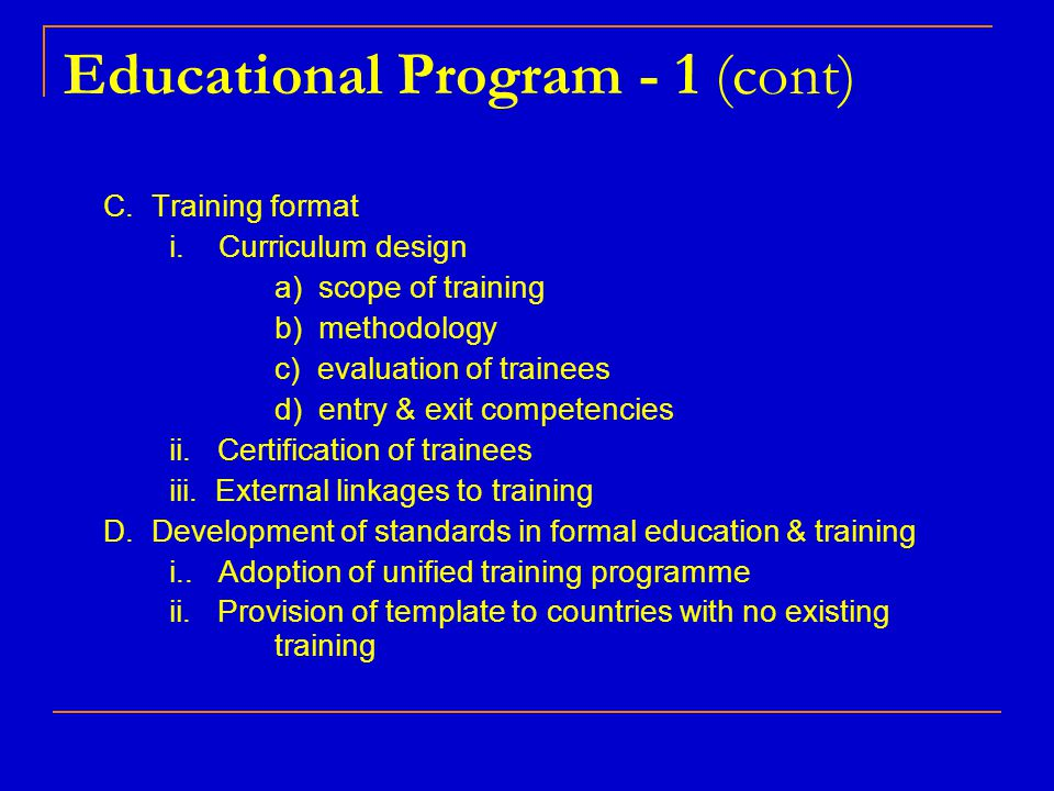 Educational Program - 1 (cont)