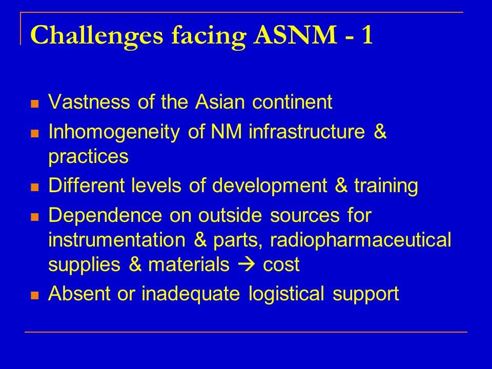 Challenges facing ASNM - 1
