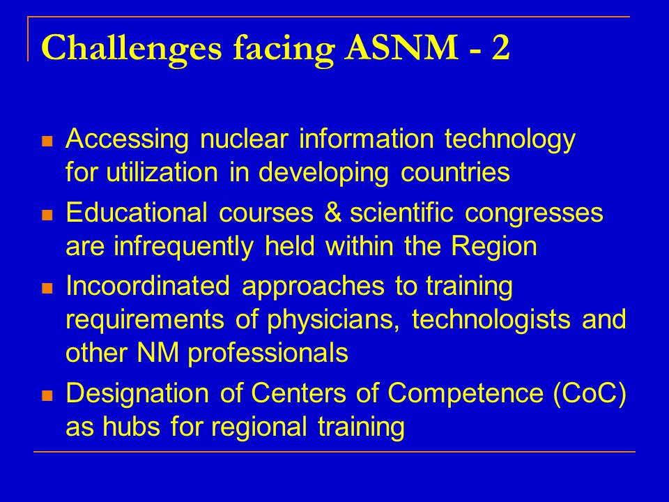 Challenges facing ASNM - 2