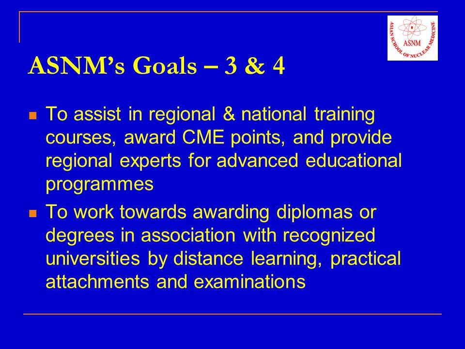 ASNM's Goals – 3 & 4