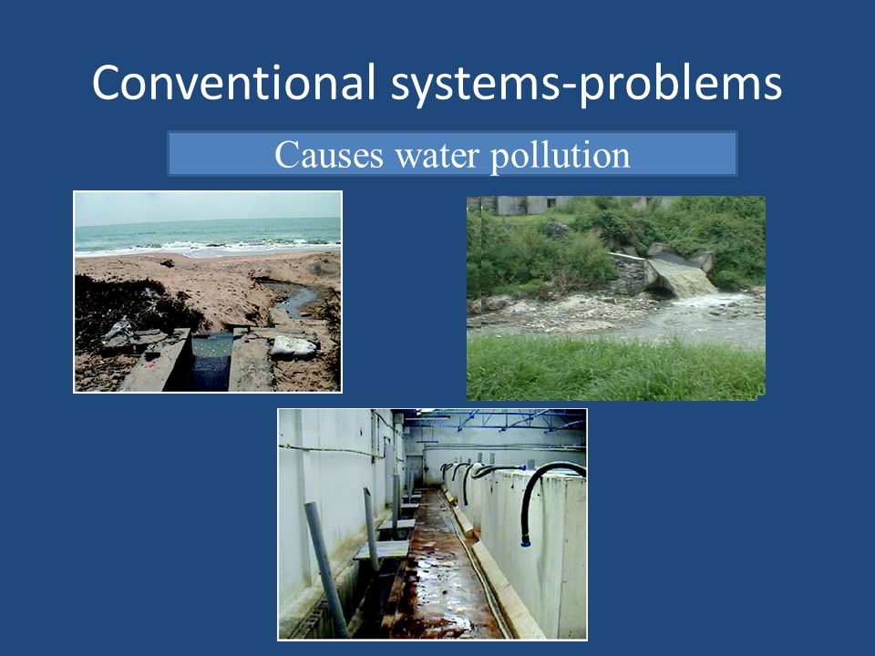 Conventional systems-problems