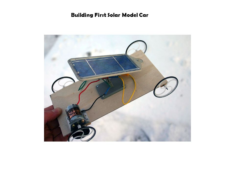 Building First Solar Model Car