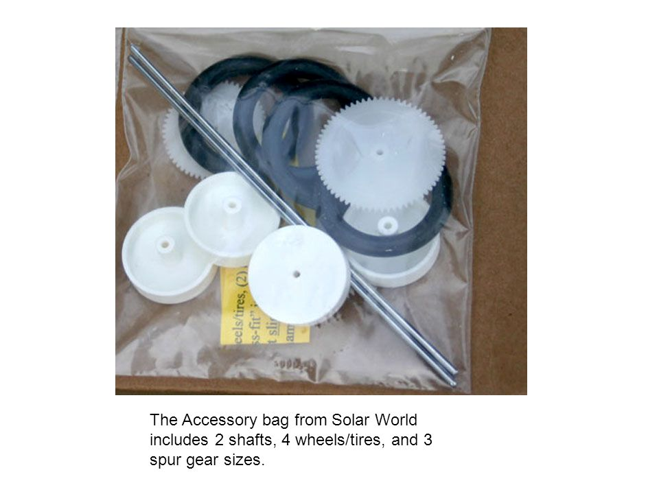 The Accessory bag from Solar World includes 2 shafts, 4 wheels/tires, and 3 spur gear sizes.