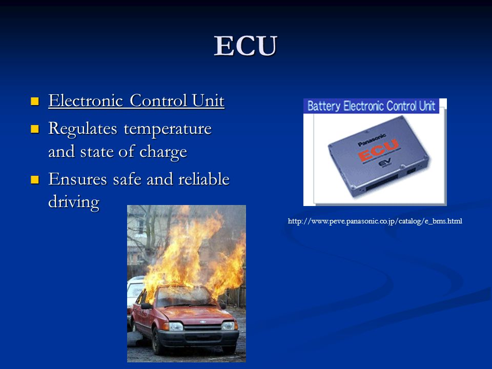 ECU Electronic Control Unit Regulates temperature and state of charge