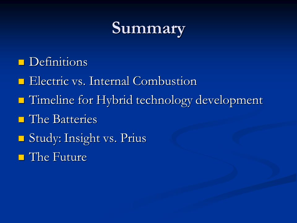 Summary Definitions Electric vs. Internal Combustion