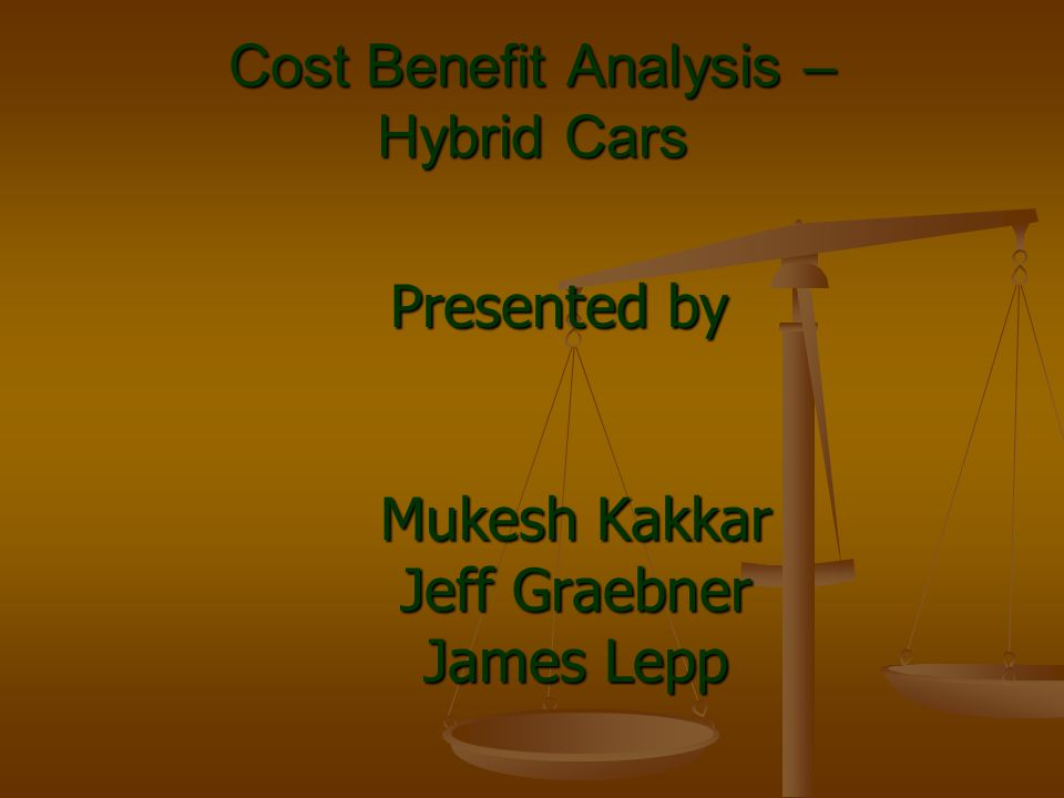Cost Benefit Analysis – Hybrid Cars