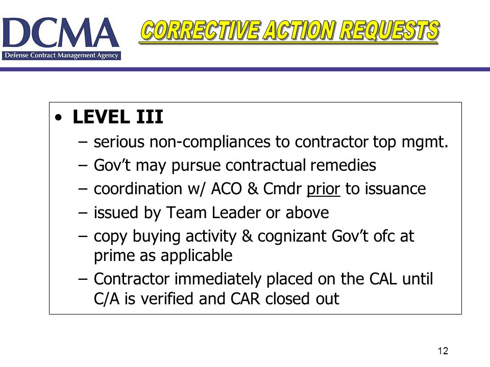 LEVEL III serious non-compliances to contractor top mgmt.