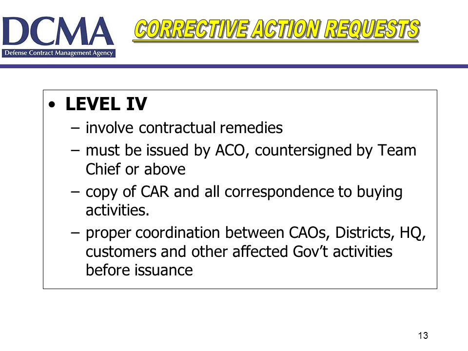 LEVEL IV involve contractual remedies
