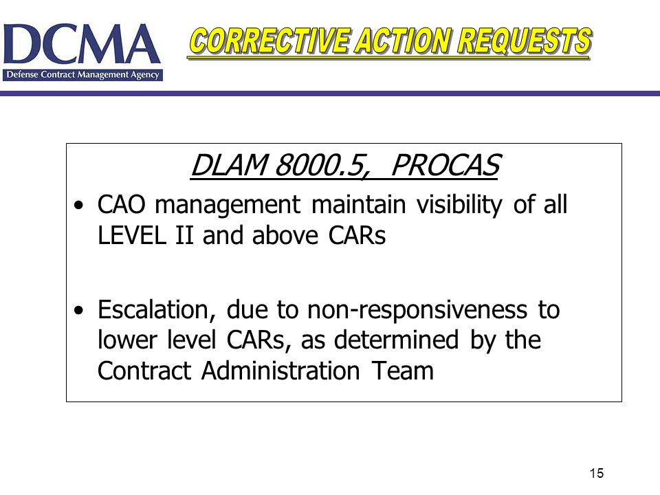 DLAM 8000.5, PROCAS CAO management maintain visibility of all LEVEL II and above CARs.