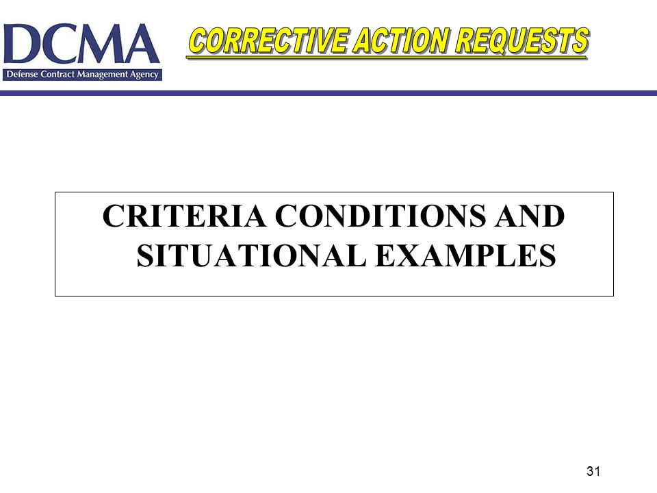 CRITERIA CONDITIONS AND SITUATIONAL EXAMPLES